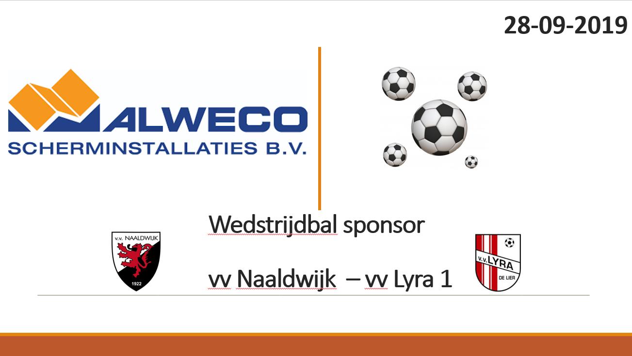 Alweco scherminstallaties wedstrijdbalsponsor Naaldwijk - Lyra op 28 september